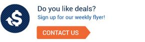 Do you like deals? Sign up for our weekly flyer!