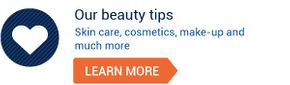 Our beauty tips – Skin care, cosmetics, make-up and much more